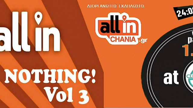 All in...or Nothing Vol 3 - End Winter Party - Club 54 - 1.4.2017