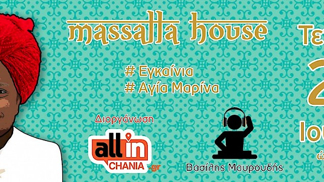 Opening /  Massalla House